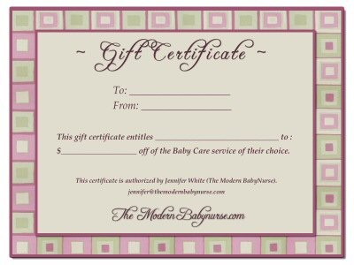 Gift Certificate Example for The Modern Babynurses Postpartum Doula, Babynurse and Baby nanny services.